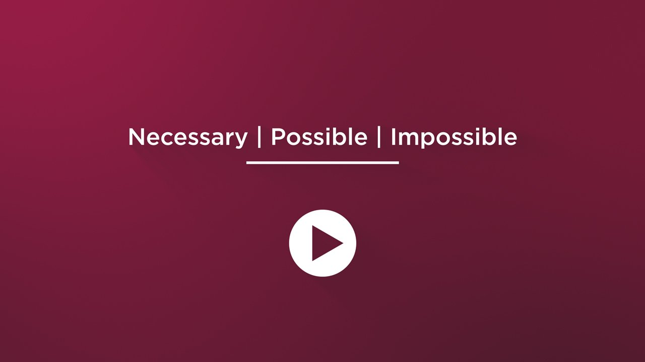 Necessary - Possible - Impossible - Watch Video